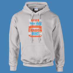 Never too old to paddle in a Dragon Boat - HeavyBlend™ adult hooded sweatshirt Thumbnail